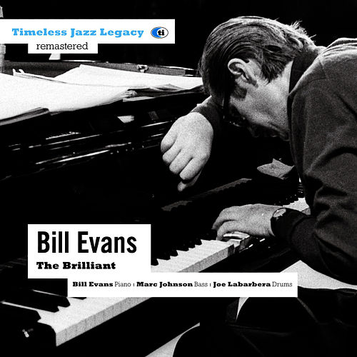 The Brilliant by Bill Evans