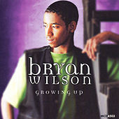 Growing Up by Bryan Wilson