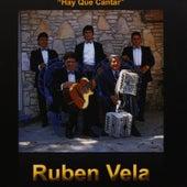 Hay Que Cantar by Ruben Vela