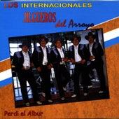 Perdi el Albur by Los Internacionales Jilgueros del Arroyo
