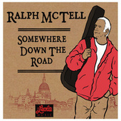 Somewhere Down the Road by Ralph McTell