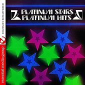 Platinum Stars - Platinum Hits (Digitally Remastered) by Various Artists