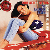American Album by Anne Akiko Meyers