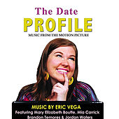 The Date Profile: Music from the Motion Picture by Various Artists