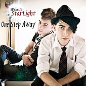 One Step Away by Wakeup Starlight