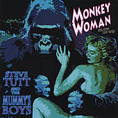 Monkey Woman & Other Love Songs by Steve Tutt