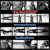 American Babylon by Joe Grushecky