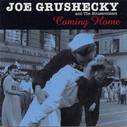 Coming Home by Joe Grushecky