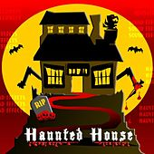Haunted House Sound Effects by Haunted House