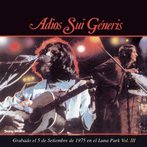 Adios Sui Generis Vol III by Sui Generis