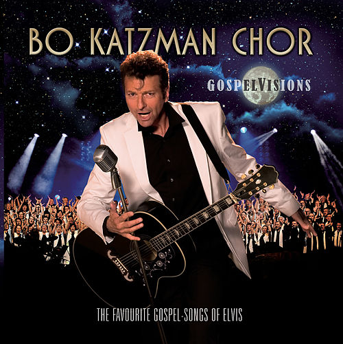 Gospel Visions by Bo Katzman Chor