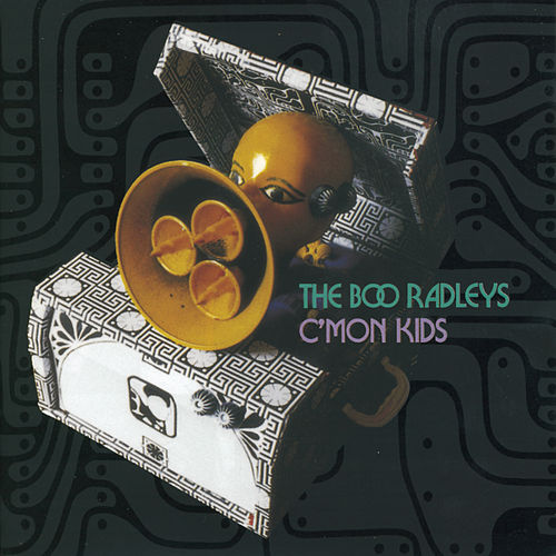 C'mon Kids by The Boo Radleys
