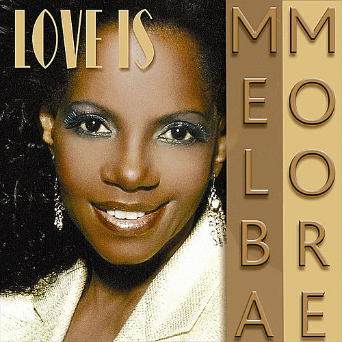 Love Is by Melba Moore
