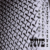 Five - Remixed Remastered by Steve Cone
