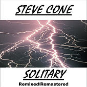Solitary - Remixed Remastered by Steve Cone