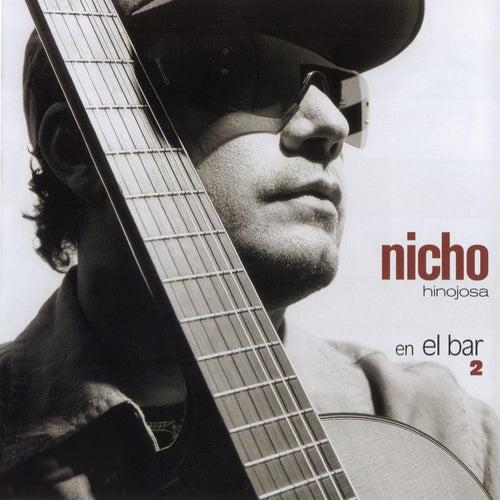 Nicho... En El Bar 2 by Nicho Hinojosa