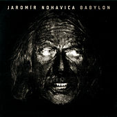 Babylon by Jaromir Nohavica