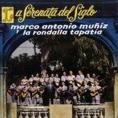 La Serenata Del Siglo by Marco Antonio Muñiz