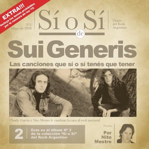 Sí o Sí - Diario del Rock Argentino - Sui Generis by Sui Generis