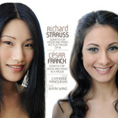 Strauss and Franck Sonatas by Xiayin Wang