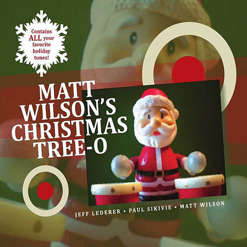 Matt Wilson's Christmas Tree-O by Matt Wilson