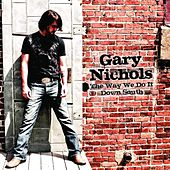 Life With the Tailgate Down - Single by Gary Nichols