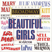 Celebrate Broadway, Vol. 6: Beautiful Girls by Various Artists