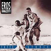 Tutte Storie/Original Italian Version by Eros Ramazzotti