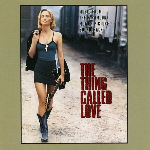 The Thing Called Love by Various Artists