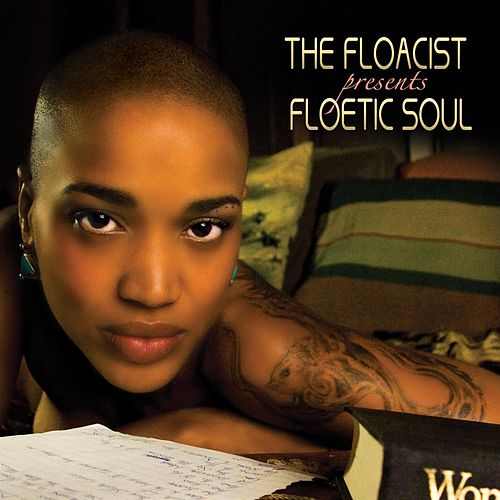 Floetic Soul by The Floacist