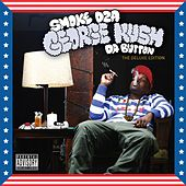 George Kush Da Button: The Deluxe Edition by Smoke Dza