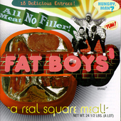 All Meat No Filler: The Best of Fat Boys by Fat Boys