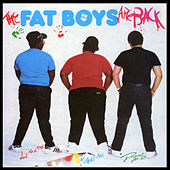 The Fat Boys Are Back by Fat Boys