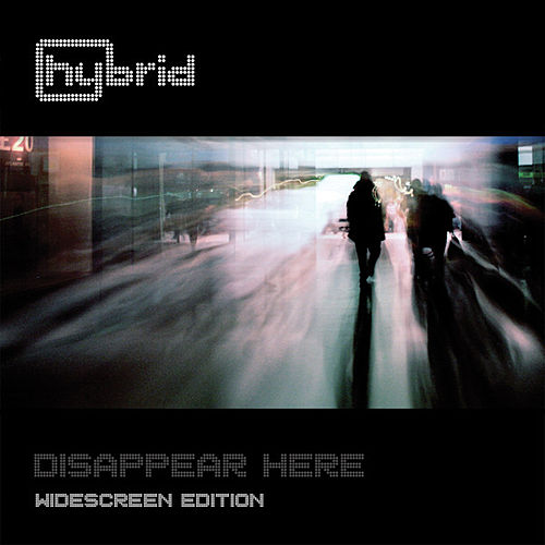Disappear Here (Widescreen Edition) by Hybrid