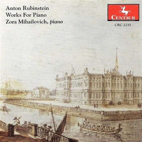 Rubinstein, A.: Piano Music by Zora Mihailovich