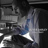 Still Crazy by Oliver Darley