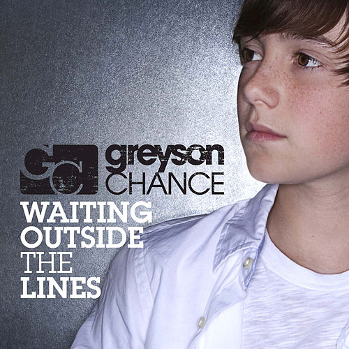 Waiting Outside The Lines by Greyson Chance