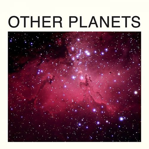 Other Planets - EP by Kisses