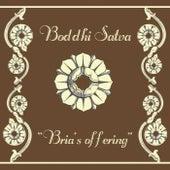 Bria's Offering by Boddhi Satva