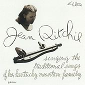 Singing The Traditional Songs Of Her Kentucky Mountain Family by Jean Ritchie