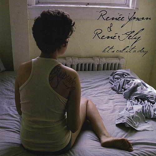 Let's Call it a Day by Renée Yoxon