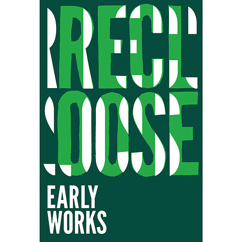 Early Works von Recloose