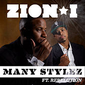 Many Stylez Feat. Rebelution by Zion I
