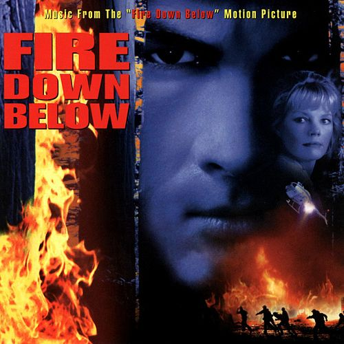 Fire Down Below by Various Artists