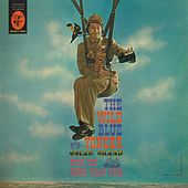 The Wild Blue Yonder: Songs For A Fighting Air Force by Oscar Brand