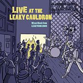 Live At the Leaky Cauldron: Wizard Rock from Leakycon 2009 (Disc 1) by Various Artists
