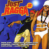 Just Ragga Volume 2 by Various Artists
