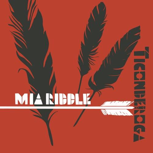 Ticonderoga by Mia Riddle