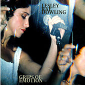Grips of Emotion by Lesley Rae Dowling