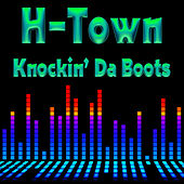 Knockin' Da Boots (Re-Recorded / Remastered) by H-Town
